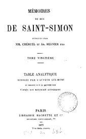 Mémoires, publ. par mm. Chéruel et A. Regnier fils. [With] Table alphabétique rédigée par P. Guérin: Volume 20
