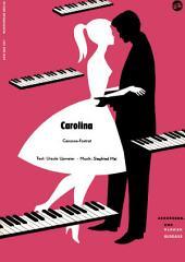 Carolina: Canzone-Foxtrot