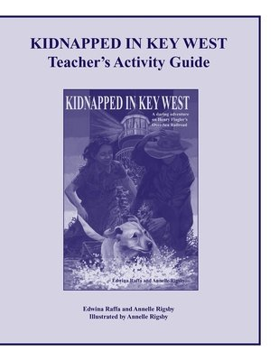 Kidnapped in Key West Teacher s Activity Guide PDF