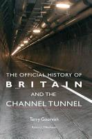 The Official History of Britain and the Channel Tunnel PDF