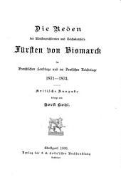 Die politischen reden des fürsten Bismarck: bd. 1871-1873