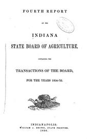 Annual Report of the Indiana State Board of Agriculture: Volume 4