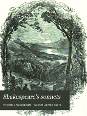 Shakespeare's Sonnets: Edited, with Notes