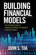 Building Financial Models  Third Edition  The Complete Guide to Designing  Building  and Applying Projection Models PDF