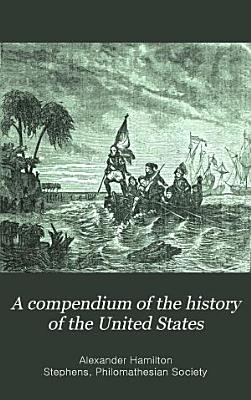 A Compendium of the History of the United States PDF