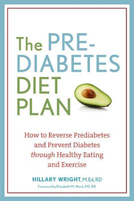 The Prediabetes Diet Plan
