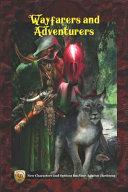 Wayfarers and Adventurers