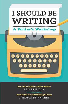 I Should Be Writing