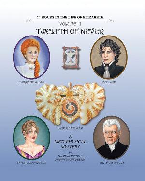 Twelfth of Never