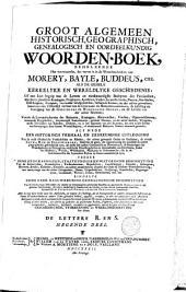 Groot algemeen woorden-boek, zo historisch, geografisch, genealogisch, als oordeelkundig; behelzenden het voornaamste dat vervat is in de woorden-boeken van Morery, Bayle, Buddeus, enz: Volume 9