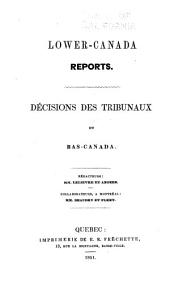 Lower-Canada reports: Volume 1