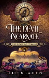 The Devil Incarnate: (The Devil of Ponong Series #2)