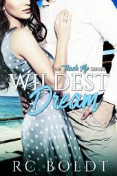 Wildest Dream: The Teach Me Series, Book 1