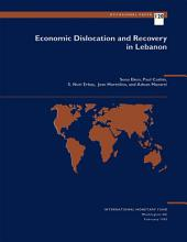 Economic Dislocation and Recovery in Lebanon