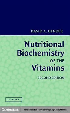 Nutritional Biochemistry of the Vitamins PDF