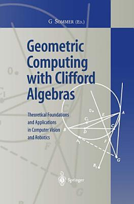Geometric Computing with Clifford Algebras PDF