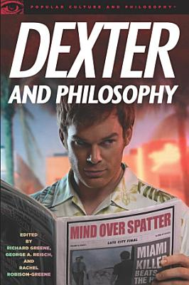 Dexter and Philosophy PDF