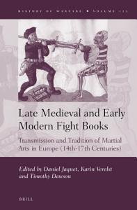Late Medieval and Early Modern Fight Books Book