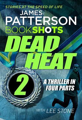 Dead Heat     Part 2