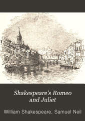 Shakespeare's Tragedy of Romeo and Juliet: Ed., with Notes