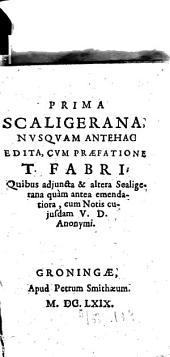 ... Scaligerana: Volume 1