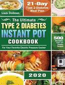 The Ultimate Type 2 Diabetes Instant Pot Cookbook 2020