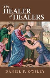 The Healer of Healers