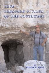 True Treasure Stories Of The Southwest Book PDF