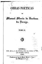 Obras poeticas de Manoel María de Barbosa du Bocage: precedido de huma memoria sobre a vida, e escriptos deste poeta, Volume 2