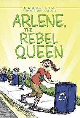 Arlene  the Rebel Queen
