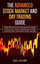 The Advanced Stock Market and Day Trading Guide Book