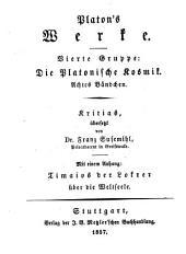 Werke: ¬Die Platonische Kosmik ; 8. Kritias, Band 4,Ausgabe 8