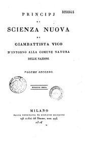 Principi di scienza nuova d'intorno alla comne natura delle nazioni: colla vita dell'autore