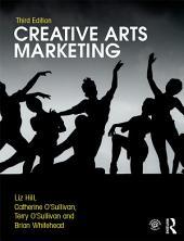 Creative Arts Marketing: Edition 3