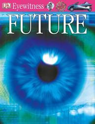DK Eyewitness Books  Future PDF
