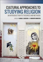 Cultural Approaches To Studying Religion Book PDF