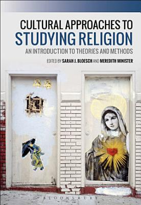 Cultural Approaches to Studying Religion PDF