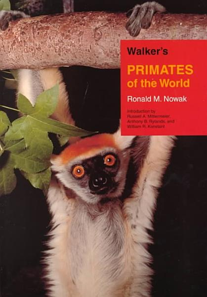Walker s Primates of the World