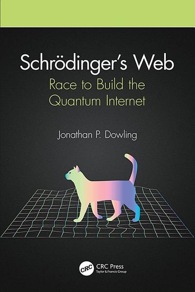 Schrödinger's Web