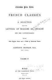 A Selection from the Letters of Madame de Sévigné and Her Contempories
