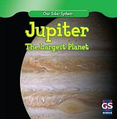 Jupiter: The Largest Planet