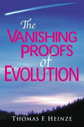 The Vanishing Proofs Of Evolution Book PDF
