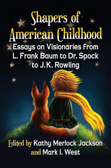 Shapers of American Childhood PDF