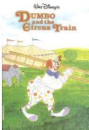 Walt Disney Productions Presents Dumbo and the Circus Train PDF