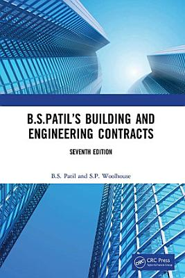 B S Patil   s Building and Engineering Contracts  7th Edition PDF