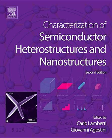 Characterization of Semiconductor Heterostructures and Nanostructures PDF