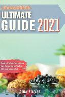 Lean & Green Ultimate Guide 2021