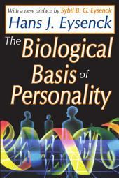 The Biological Basis of Personality