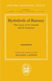 Byrhtferth of Ramsey: The Lives of St Oswald and St Ecgwine