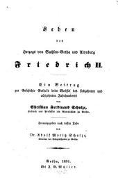 Leben des Herzogs von Sachsen-Gotha und Altenburg Friedrich II.: ein Beitrag zur Geschichte Gotha's beim Wechsel des siebzehnten ubd achtzehnten Jahrhunderts